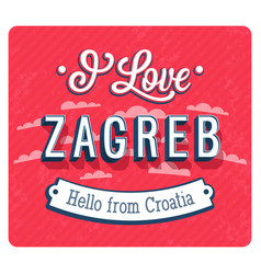 Vintage greeting card from zagreb vector