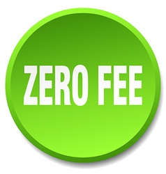 Zero fee green round flat isolated push button vector