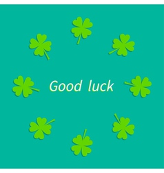 Four leaf clover round frame Good luck Flat design vector