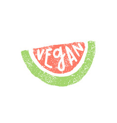 Piece of watermelon vegan lettering vector
