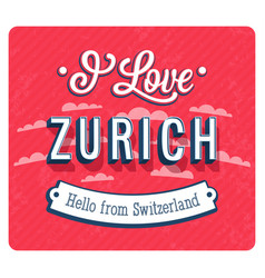 Vintage greeting card from zurich vector