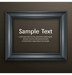 Wooden black frame on dark vector image