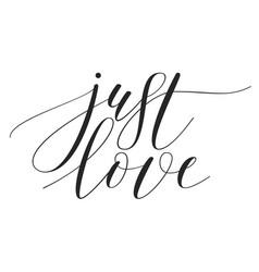 brush pen lettering just love vector image