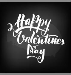 chalkboard blackboard lettering happy valentines vector image