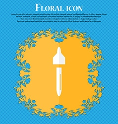 Dropper sign icon pipette symbol Floral flat vector