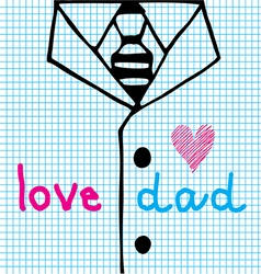 love dad necktie with suit vector image