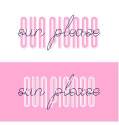 sun please font lettering sun please summer vector image