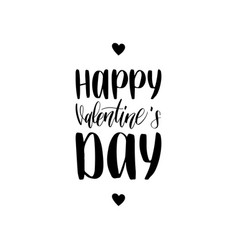 happy valentines day hand lettering phrase vector image vector image
