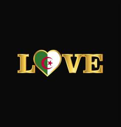 golden love typography alegeria flag design vector image