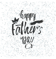 Happy father s day design background lettering vector