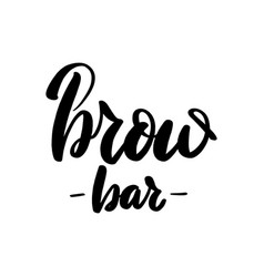 Brow bar lettering greeting card vector