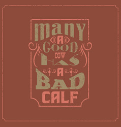 Caligraphic english saying attractive vintage vector