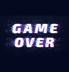 Game over games screen glitch computer video vector