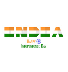 Happy independence day of india country and vector
