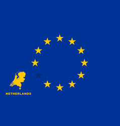 eu flag with netherlands country european union vector image