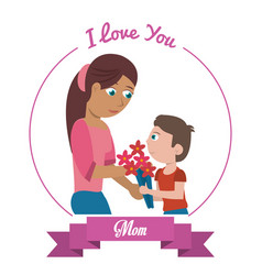 i love you mom card - woman and son gifting vector image