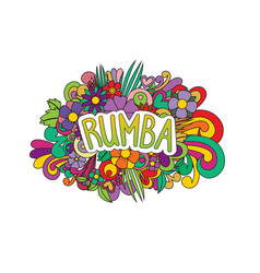 Rumba zen tangle doodle flowers and text for the vector