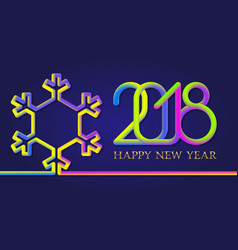 2018 happy new year colorful inscription vector image
