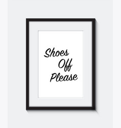 Shoes off please frame vector