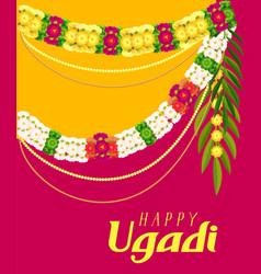Happy ugadi text greeting card floral garland vector