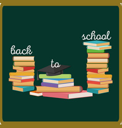 back to school background with pile of books text vector image