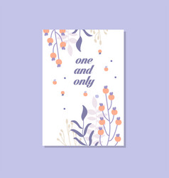 romantic greeting card with the inscription one vector image vector image