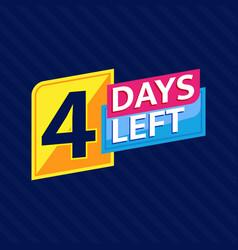 4 days left countdown banner vector