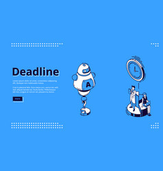 deadline isometric landing page with ai robot vector image