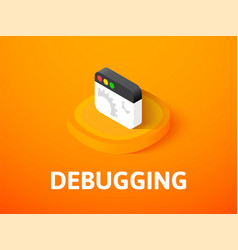 Debugging isometric icon isolated on color vector