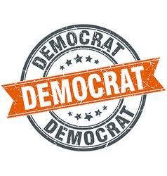 Democrat round orange grungy vintage isolated vector