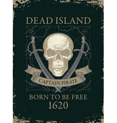 Retro banner with pirate skull swords and old map vector