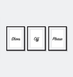 Shoes off please posters in a frame vector