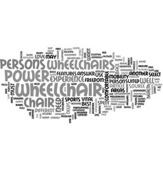 What power wheelchair perfectly suits you text vector