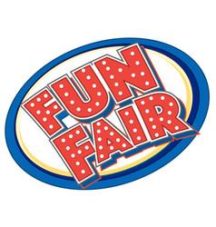 Sticker design for fun fair vector