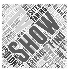 Tv show downloads word cloud concept vector
