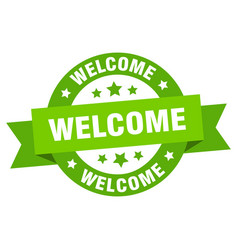welcome ribbon welcome round green sign welcome vector image