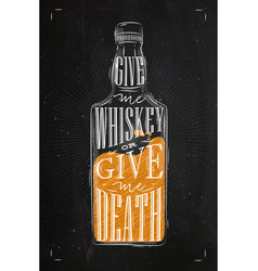 poster give me whiskey color vector image vector image
