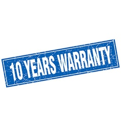 10 years warranty blue square grunge stamp on vector