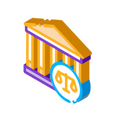 Courthouse law and judgement isometric icon vector