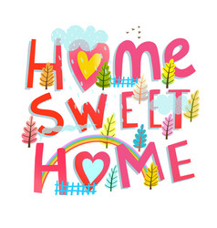 Home sweet home lettering design vector