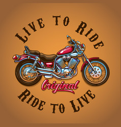 motorcycle live to ride for t-shirt print vector image
