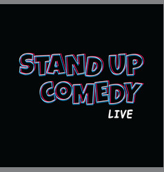 Stand up comedy text cartoon theme vector
