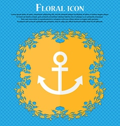 Anchor icon Floral flat design on a blue abstract vector image