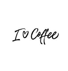 I love coffee black calligraphy vector