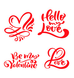 set of red calligraphy word love hello my love vector image