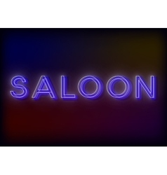 Neon Saloon Saloon neon sign design for your vector image