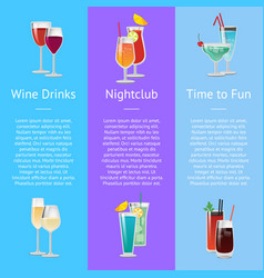 Time for fun with wine drinks at nightclub vector