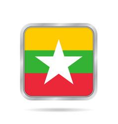 Flag of myanmar shiny metallic gray square button vector