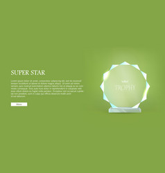 My best trophy round glass award with cutters vector