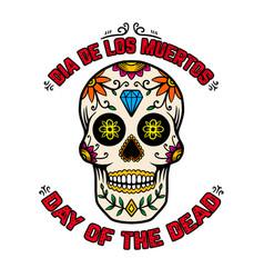 day dead dia de los muertos mexican sugar vector image